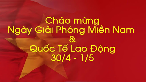 Office Closed for Holidays - Liberation of Saigon and Labor Day 2020